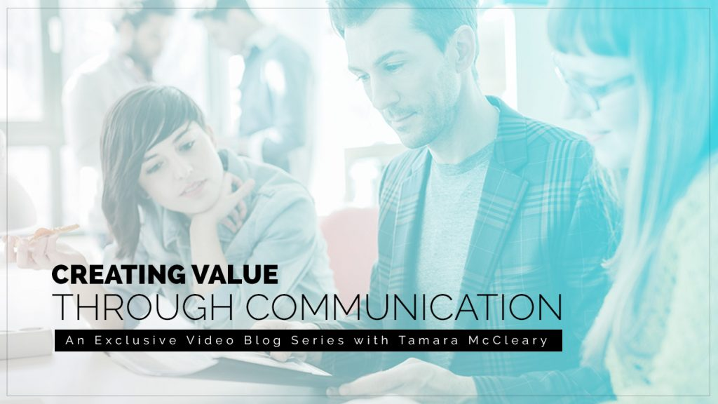 Creating Value Through Communication (Part 2)