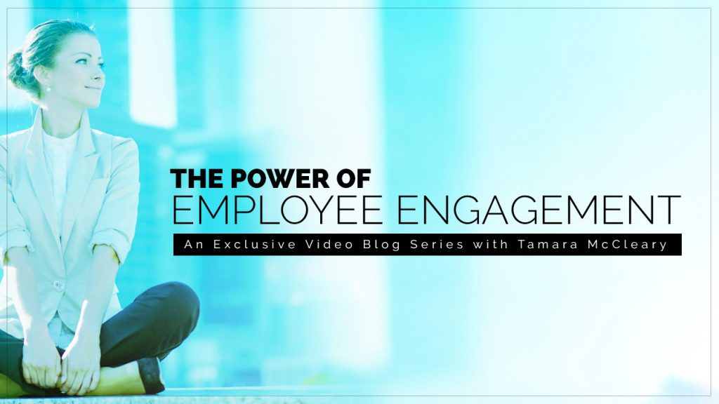 The Power of Employee Engagement (Part 1)